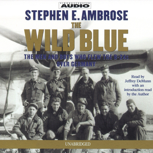 The-wild-blue-the-men-and-boys-who-flew-the-b-24s-over-germany-unabridged-audiobook-2