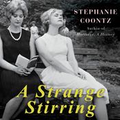 A Strange Stirring: 'The Feminine Mystique' and American Women at the Dawn of the 1960s (Unabridged) audiobook download