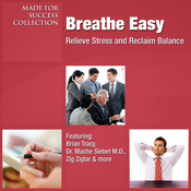 Breathe Easy: Relieve Stress and Reclaim Balance (Unabridged) audiobook download