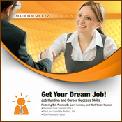 Get Your Dream Job!: Job Hunting and Career Success Skills (Unabridged) audiobook download