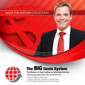 The BIG Goals System: The Masters of Goal Setting on Achieving Success (Unabridged) audiobook download
