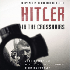 Hitler-in-the-crosshairs-a-gis-story-of-courage-and-faith-unabridged-audiobook