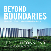 Beyond Boundaries: Learning to Trust Again in Relationships (Unabridged) audiobook download