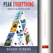 Peak Everything: Waking Up to the Century of Declines (Unabridged) audiobook download