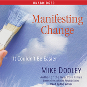 Manifesting Change: It Couldn't Be Easier (Unabridged) audiobook download