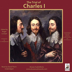 The-trial-of-charles-i-unabridged-audiobook