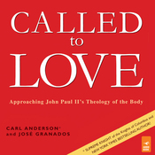 Called to Love: Approaching John Paul II's Theology of the Body (Unabridged) audiobook download