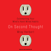 On Second Thought: Outsmarting Your Mind's Hard-Wired Habits (Unabridged) audiobook download