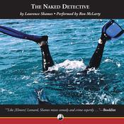 The Naked Detective (Unabridged) audiobook download
