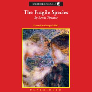 The-fragile-species-unabridged-audiobook