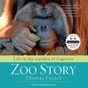 Zoo Story: Life in the Garden of Captives (Unabridged) audiobook download