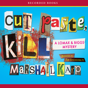 Cut, Paste, Kill: A Lomax and Biggs Mystery (Unabridged) audiobook download