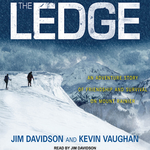 The-ledge-an-adventure-story-of-friendship-and-survival-on-mount-rainier-unabridged-audiobook