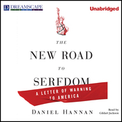 The New Road to Serfdom: A Letter of Warning to America (Unabridged) audiobook download