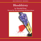 Bloodthirsty-unabridged-audiobook