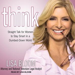 Think-straight-talk-for-women-to-stay-smart-in-a-dumbed-down-world-unabridged-audiobook