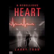 A Rebellious Heart: A Novel audiobook download
