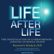 Life after Life: The Investigation of a Phenomenon - Survival of Bodily Death (Unabridged) audiobook download