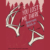 You Lost Me There: A Novel (Unabridged) audiobook download