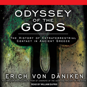 Odyssey-of-the-gods-the-history-of-extraterrestrial-contact-in-ancient-greece-unabridged-audiobook