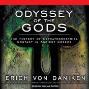 Odyssey of the Gods: The History of Extraterrestrial Contact in Ancient Greece (Unabridged) audiobook download