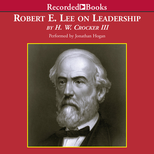 Robert-e-lee-on-leadership-executive-lessons-in-character-courage-and-vision-unabridged-audiobook