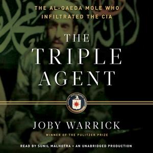 The-triple-agent-the-al-qaeda-mole-who-infiltrated-the-cia-unabridged-audiobook