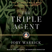 The Triple Agent: The al-Qaeda Mole who Infiltrated the CIA (Unabridged) audiobook download