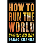How to Run the World: Charting a Course to the Next Renaissance (Unabridged) audiobook download