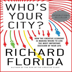 Whos-your-city-how-the-creative-economy-is-making-where-to-live-the-most-important-decision-of-your-life-unabridged-audiobook