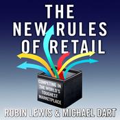 The New Rules of Retail: Competing in the World's Toughest Marketplace (Unabridged) audiobook download