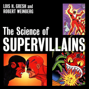 The-science-of-supervillains-unabridged-audiobook