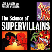 The Science of Supervillains (Unabridged) audiobook download