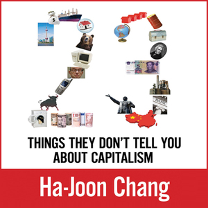 23-things-they-dont-tell-you-about-capitalism-unabridged-audiobook