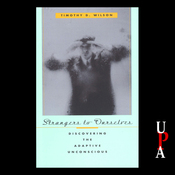 Strangers to Ourselves: Discovering the Adaptive Unconscious (Unabridged) audiobook download