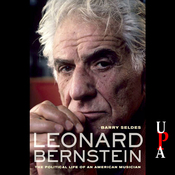 Leonard Bernstein: The Political Life of an American Musician (Unabridged) audiobook download