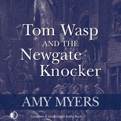 Tom Wasp and the Newgate Knocker (Unabridged) audiobook download