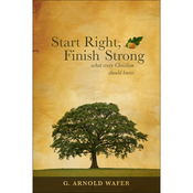 Start Right, Finish Strong: What Every Christian Should Know audiobook download
