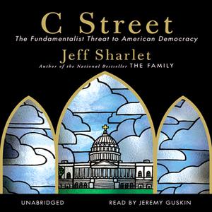 C-street-the-fundamentalist-threat-to-american-democracy-unabridged-audiobook