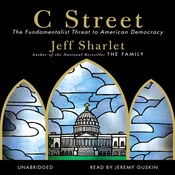 C Street: The Fundamentalist Threat to American Democracy (Unabridged) audiobook download