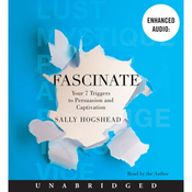 Fascinate: Your 7 Triggers to Persuasion and Captivation (Unabridged) audiobook download