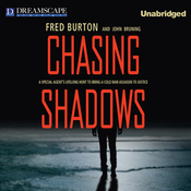 Chasing Shadows: A Special Agent's Lifelong Hunt to Bring a Cold War Assassin to Justice (Unabridged) audiobook download