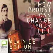 How Proust Can Change Your Life (Unabridged) audiobook download
