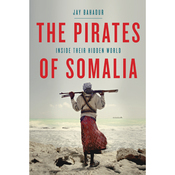 The Pirates of Somalia: Inside Their Hidden World (Unabridged) audiobook download