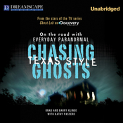 Chasing Ghosts, Texas Style: On the Road with Everyday Paranormal (Unabridged) audiobook download