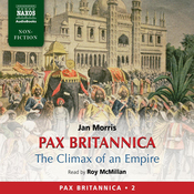 Pax Britannica: The Climax of an Empire - Pax Britannica Vol. 2 audiobook download