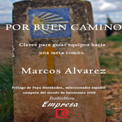 Por buen camino [The Good Way] (Unabridged) audiobook download