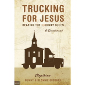 Trucking for Jesus: Beating the Highway Blues (Unabridged) audiobook download