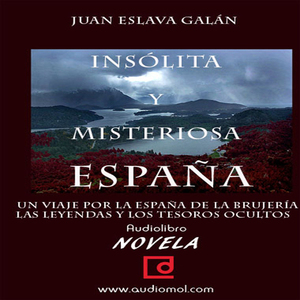 Espaa-insolita-y-misteriosa-unusual-and-mysterious-spain-unabridged-audiobook