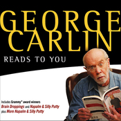 George Carlin Reads to You: An Audio Collection Including Grammy Winners 'Braindroppings' and 'Napalm & Silly Putty' audiobook download
